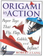 Origami In Action 0 9780312156183 0312156189