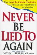 Never Be Lied to Again 1st edition 9780312186340 0312186347