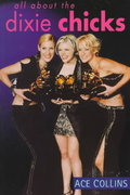 All About the Dixie Chicks 1st edition 9780312247058 0312247052