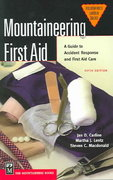 Mountaineering First Aid 5th edition 9780898868784 0898868785