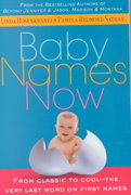 Baby Names Now 4th edition 9780312267575 0312267576