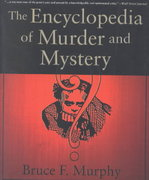 The Encyclopedia of Murder and Mystery 0 9780312294144 031229414X