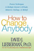 How to Change Anybody 1st edition 9780312324759 0312324758