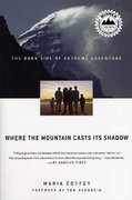 Where the Mountain Casts Its Shadow 1st edition 9780312339012 0312339011