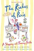 The Riches of Paris 2nd edition 9780312361631 0312361637