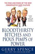Bloodthirsty Bitches and Pious Pimps of Power 1st edition 9780312373900 0312373902