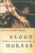 Blood Horses 1st edition 9780312423766 0312423764