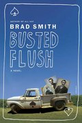 Busted Flush 1st edition 9780312425678 0312425678