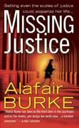 Missing Justice 1st edition 9780312933159 0312933150