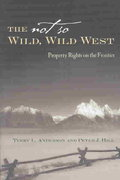 The Not So Wild, Wild West 1st edition 9780804748544 0804748543