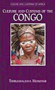 Culture and Customs of the Congo 0 9780313314858 0313314853