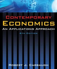 Contemporary Economics 6th edition 9780765628060 0765628066