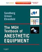 The MGH Textbook of Anesthetic Equipment 1st edition 9781437709735 1437709737