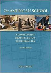 The American School, A Global Context: From the Puritans to the Obama Administration 8th edition 9780078097843 0078097843