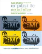 Case Studies for Use with Computers in the Medical Office 6th edition 9780073374895 007337489X