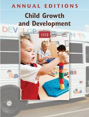 Annual Editions: Child Growth and Development 11/12 18th edition 9780078050756 0078050758