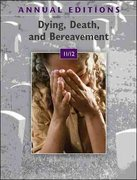 Annual Editions: Dying, Death, and Bereavement 11/12 12th Edition 9780078050787 0078050782