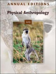 Annual Editions: Physical Anthropology 11/12 20th Edition 9780078050695 0078050693