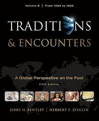 Traditions & Encounters 5th Edition 9780077367985 0077367987