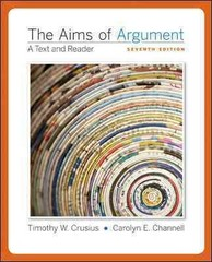 The Aims of Argument 7th Edition 9780077343798 0077343794