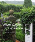 Private Gardens of Connecticut 0 9781580932417 158093241X
