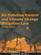Air Pollution Control and Climate Change Mitigation Law 2nd edition 9781585761531 1585761532