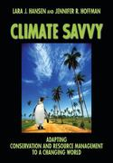 Climate Savvy 1st Edition 9781597269889 1597269883