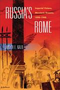 Russia's Rome 1st edition 9780299229245 0299229246