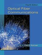 Optical Fiber Communications 4th Edition 9780073380711 0073380717