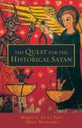 The Quest for the Historical Satan 1st Edition 9780800663247 0800663241