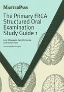 The Primary FRCA Structured Oral Examination Study Guide 1 0 9781846192708 1846192706