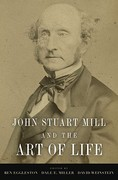 John Stuart Mill and the Art of Life 0 9780195381245 0195381246