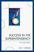 Success in the Superintendency 0 9781607090328 1607090325