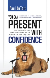 You Can Present with Confidence 1st Edition 9781608320370 1608320375