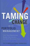 Taming Change with Portfolio Management 0 9781608320387 1608320383