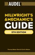 Audel Millwrights and Mechanics Guide 5th Edition 9780470638019 047063801X