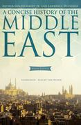 A Concise History of the Middle East 9th edition 9781441739803 1441739807