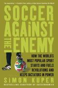Soccer Against the Enemy 3rd edition 9781568586335 1568586337
