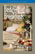 Bed and Breakfasts, Inns and Guesthouses International 27th edition 9780984376605 0984376607