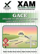 GACE English to Speakers of Other Languages (ESOL) 119, 120 Teacher Certification Test Prep 0 9781607870630 1607870630