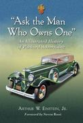 Ask the Man Who Owns One 0 9780786447732 0786447737