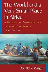 The World and a Very Small Place in Africa 3rd Edition 9780765624840 0765624842