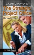 The Strategic Project Office, Second Edition 2nd edition 9781439838129 1439838127