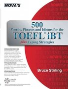 500 Words, Phrases, Idioms for the TOEFLl iBT Plus Typing Strategies 0 9781889057712 1889057711