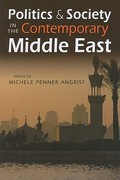 Politics and Society in the Contemporary Middle East 0 9781588267177 1588267172