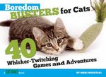 Boredom Busters for Cats 1st edition 9781935484189 1935484184