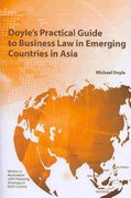 Doyle's Practical Guide to Business Law in Emerging Countries in Asia 0 9781594607776 159460777X