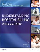 Understanding Hospital Billing and Coding 2nd edition 9781437722512 1437722512