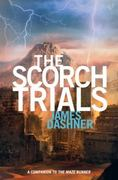 The Scorch Trials (Maze Runner, Book Two) 1st Edition 9780385738750 0385738757