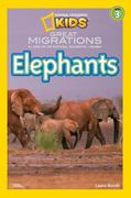 National Geographic Readers: Great Migrations Elephants 1st Edition 9781426307430 1426307438